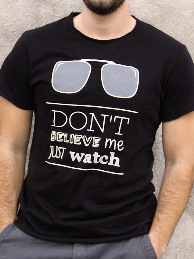 T-shirt pour hommes avec un motif représentant des lunettes avec le texte Don't believe me just watch