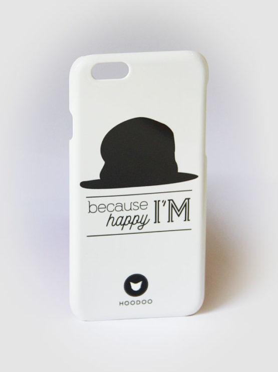 coque pour Iphone6 avec le visuel d'un chapeau avec le texte because I'm happy sur fond gris clair